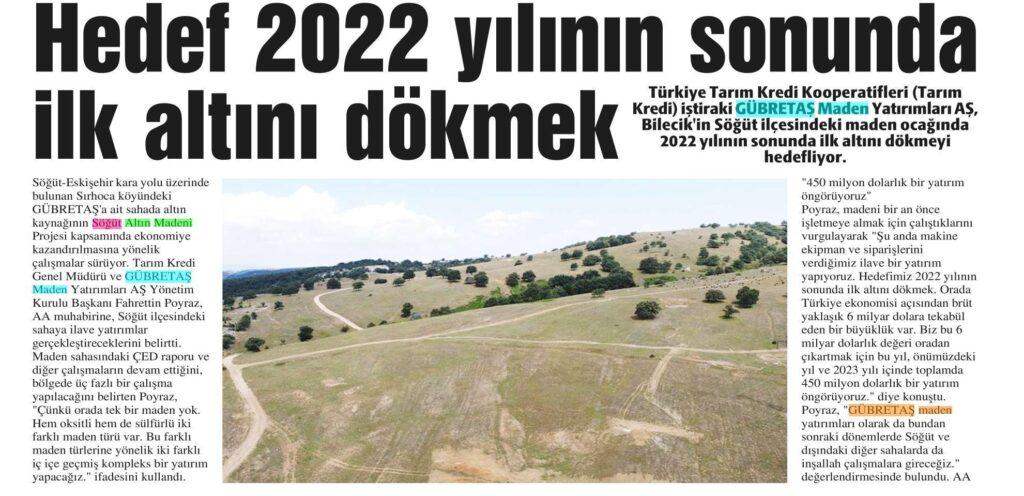 HEDEF 2022 YILININ SONUNDA İLK ALTINI DÖKMEK
